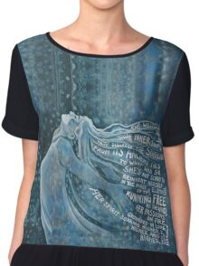 I Am The Storm . with text from Annie Ferguson Chiffon Top