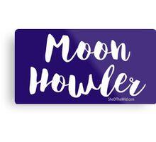 Moon Howler Metal Print