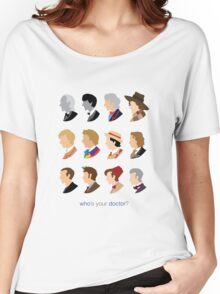 Who's Your Doctor? Women's Relaxed Fit T-Shirt