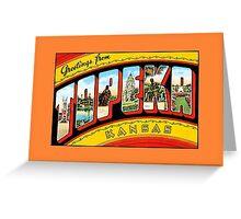 Vintage greetings from Topeka Kansas Greeting Card