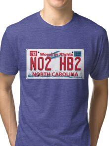 NO to HB2! Tri-blend T-Shirt
