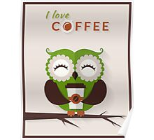 Funny owl who loves coffee. Poster
