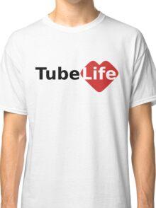 Tube Life Classic T-Shirt