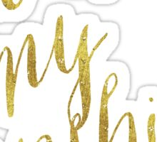 You Are My Sunshine Gold Faux Foil Metallic Glitter Quote Isolated on White Background Sticker