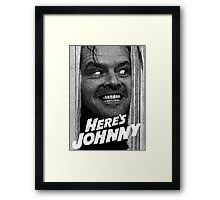 Here's Johnny. Black and white Framed Print