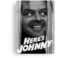 Here's Johnny. Black and white Canvas Print