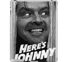 Here's Johnny. Black and white iPad Case/Skin