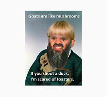 goats are like mushrooms Unisex T-Shirt