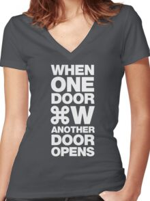 When one door closes another door opens Women's Fitted V-Neck T-Shirt