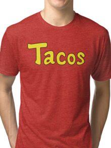 Tacos! Tri-blend T-Shirt
