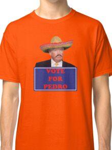 Vote for Pedro - Trump Classic T-Shirt