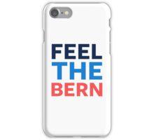 Feel the Bern. iPhone Case/Skin