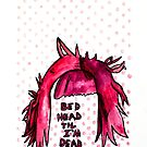 Bed Head Til I'm Dead - marker & pen by Kari Sutyla