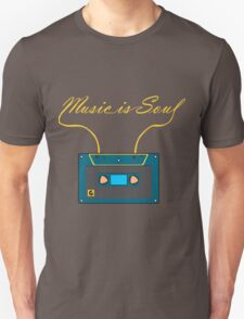 Music is soul Unisex T-Shirt