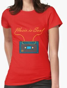 Music is soul Womens Fitted T-Shirt