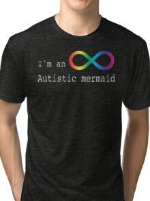 Autistic Mermaid Tri-blend T-Shirt