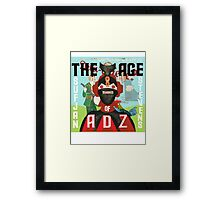 The age of Adz  Framed Print