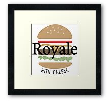 Royale with Cheese - Pulp Fiction Framed Print