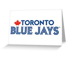 Toronto Blue Jays Wordmark with Canada maple leaf Greeting Card