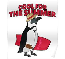 Cool for the summer Poster