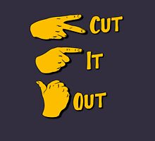 cut it out Unisex T-Shirt