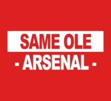 "Team Arsenal: ""SAME OLE ARSENAL"" (light shades) Kids Tee"