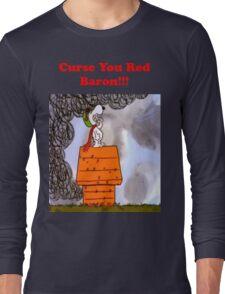 Curse you Red Baron! Long Sleeve T-Shirt