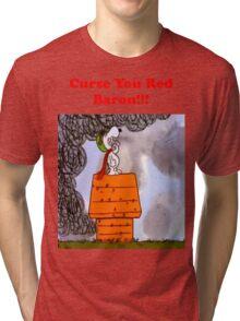Curse you Red Baron! Tri-blend T-Shirt