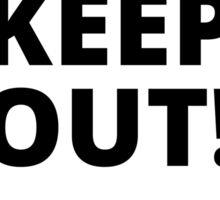 Keep out! APO Sticker