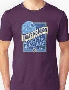 Thats no moon Unisex T-Shirt
