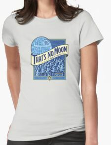 Thats no moon Womens Fitted T-Shirt