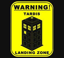 Warning Tardis Landing Zone Unisex T-Shirt