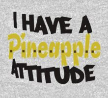 i have a pineapple attitude One Piece - Long Sleeve