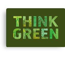 Think Green Awareness - Happy quote Canvas Print