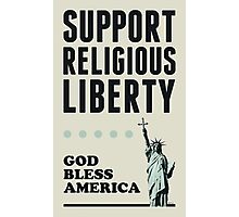 Support Religious Liberty Photographic Print