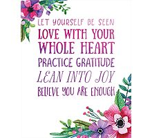Brene Brown Inspiration Photographic Print