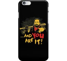 And you are it iPhone Case/Skin