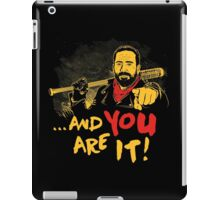 And you are it iPad Case/Skin