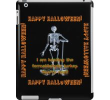 I Am Basting The Formaldehyde Turkey iPad Case/Skin