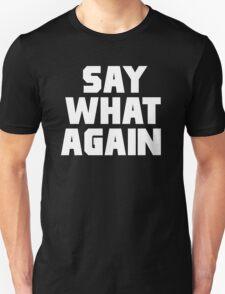 Pulp Fiction - Say What Again Unisex T-Shirt