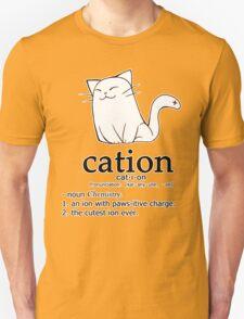 Cat-ion science puns Unisex T-Shirt