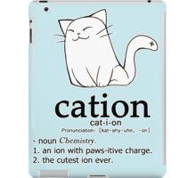 Cat-ion science puns iPad Case/Skin