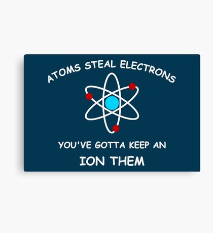 Atoms steal electrons Canvas Print