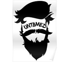 UNTAMED - by Lava Milk Poster