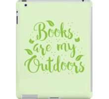 Books are my outdoors iPad Case/Skin