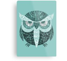 Wise Old Owl Says (in Green) Metal Print