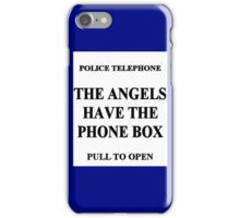 The Angels have the Phone Box iPhone Case/Skin