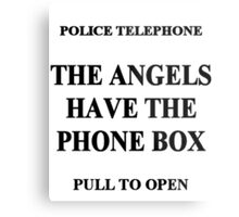 The Angels have the Phone Box Metal Print