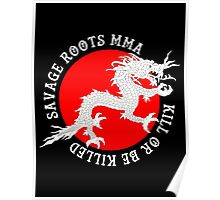 Savage Roots MMA Dragon Poster