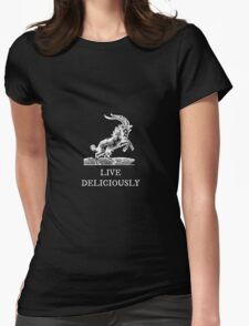 Live Deliciously Womens Fitted T-Shirt